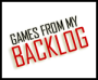Games From My Backlog: Spring Edition